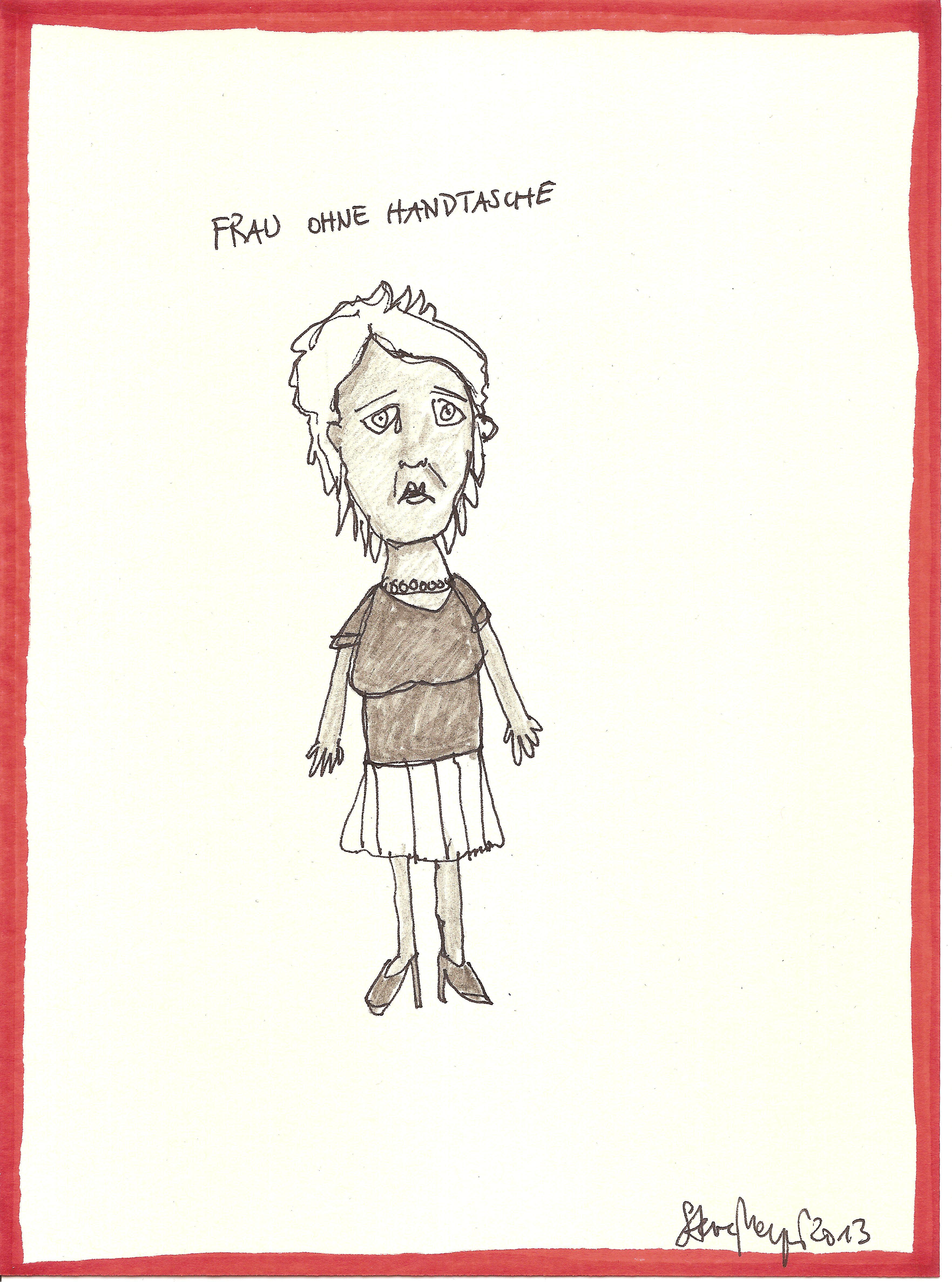 """""""Frau ohne Handtasche"""", Mischtechnik auf Papier, ca. 20 cm x 15 cm, Preis auf Anfrage"""