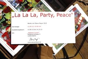 """Die Flyer für die Ausstellung """"La La La, Party, Peace"""" sind da!"""