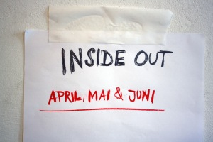 INSIDE OUT im April, Mai und Juni