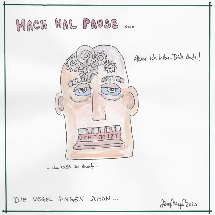 """""""MACH MAL PAUSE"""", 2020"""