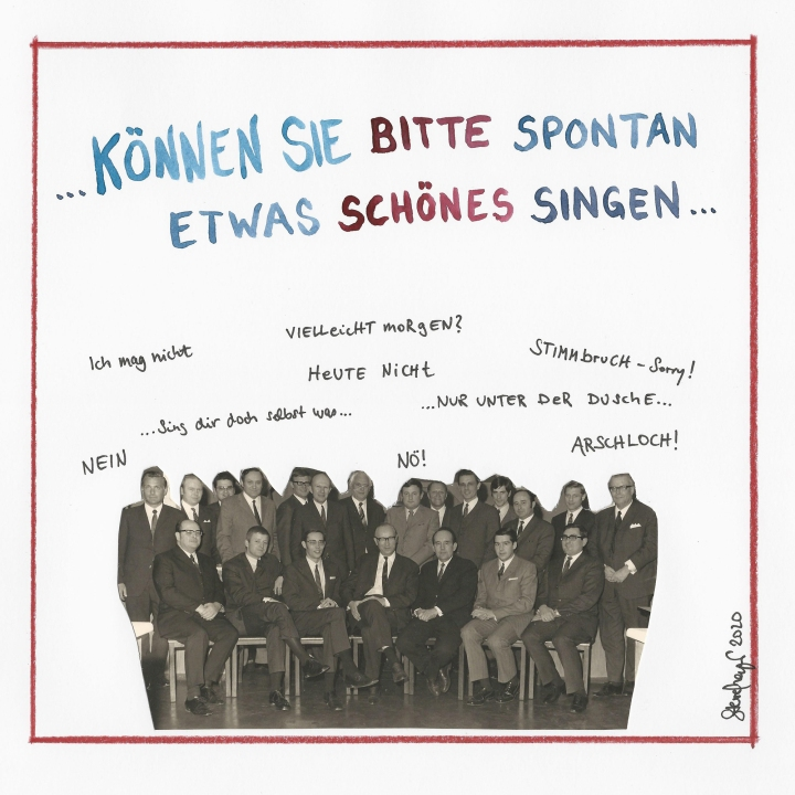 """""""KÖNNEN SIE BITTE SPONTAN ETWAS SCHÖNES SINGEN"""", 2020"""