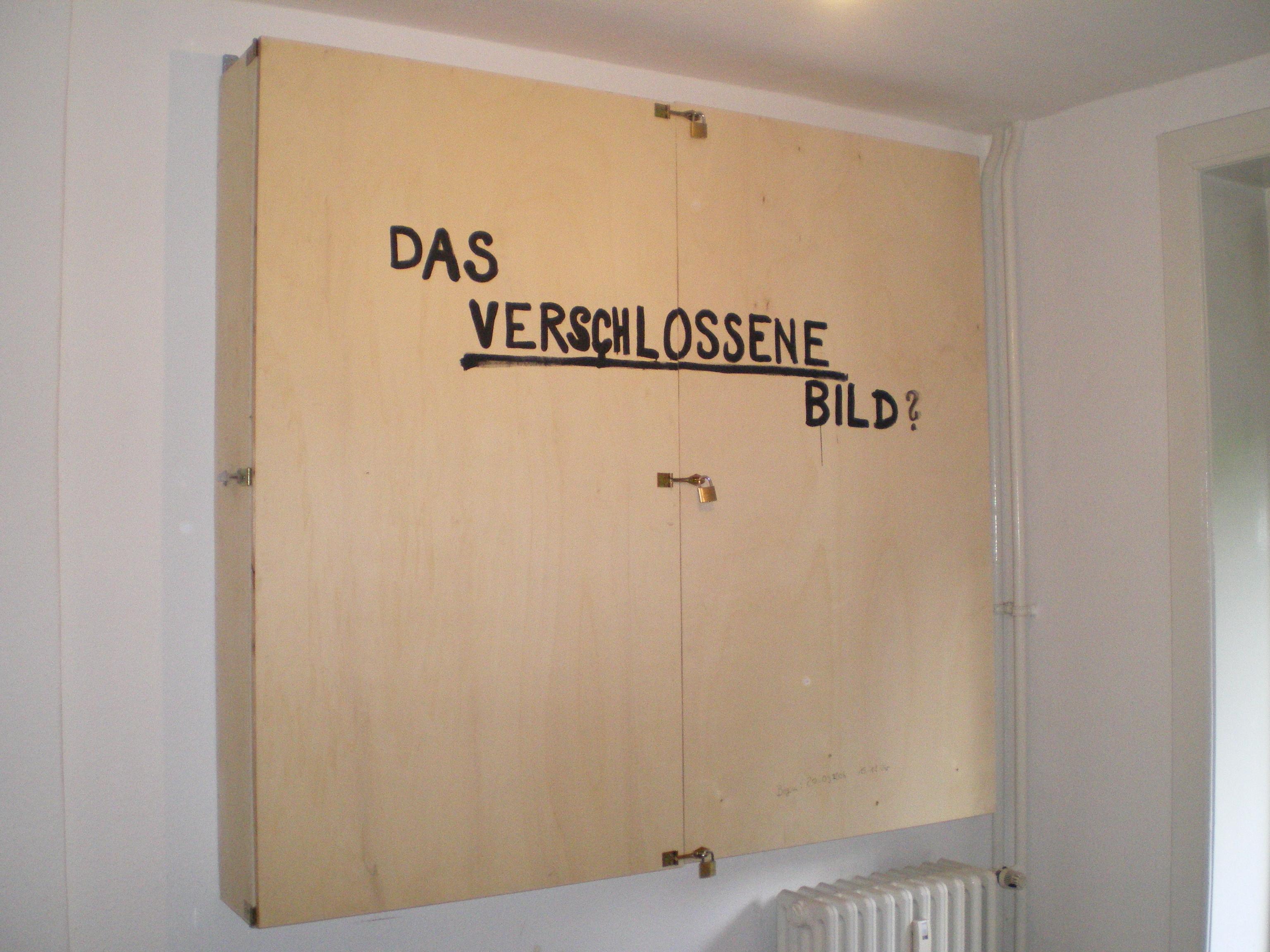 """Das verschlossene Bild"", 2006, zerstört"